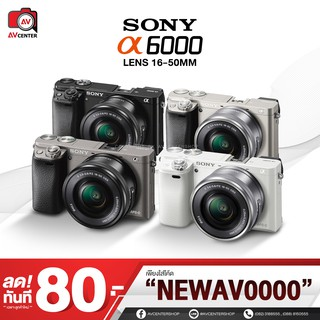 Sony Camera A6000 kit 16-50 mm. **เมนูไทย  [รับประกัน 1 ปี By AVcentershop]