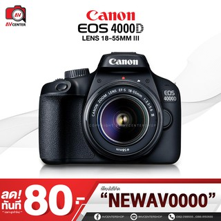Canon Camera EOS 4000D kit 18-55 mm. **เมนูไทย  [รับประกัน 1 ปี By AVcentershop]