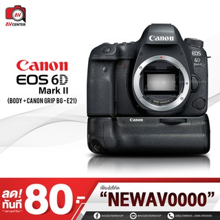 Canon Camera EOS 6D Mark II (Body) + Grip BG-E21 [รับประกัน 1 ปี by AVcenter