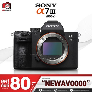 Sony Camera A7 Mark3 III - Body **เมนูไทย [รับประกัน 1 ปี by AVcenter