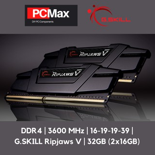 32GB (2x16GB) DDR4 3600 CL16 G.SKILL Ripjaws V Series