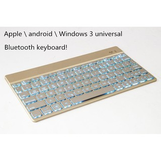 F3S Apple \ android \ Windows 3 universal 7 color backlight bluetooth keyboard aluminum
