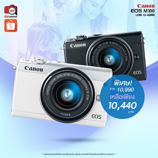 Canon EOS M100 kit 15-45 mm. IS STM  [รับประกัน 1 ปี By AVcentershop]