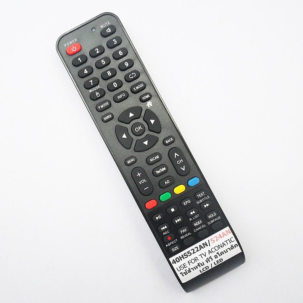 รีโมทใช้กับ Aconatic LED TV รุ่น 40HS524AN * อ่านรายละเอียดสินค้าก่อนสั่งซื้อ * , Remote for Aconatic TV Model 40HS524AN