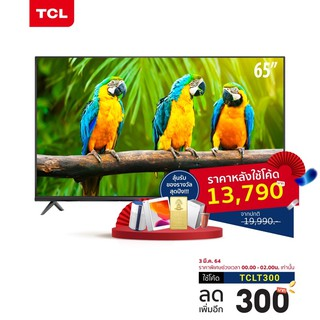 TCL ทีวี 65 นิ้ว LED 4K UHD Android TV 9.0 Wifi Smart TV OS (รุ่น 65T5000A) Google assistant