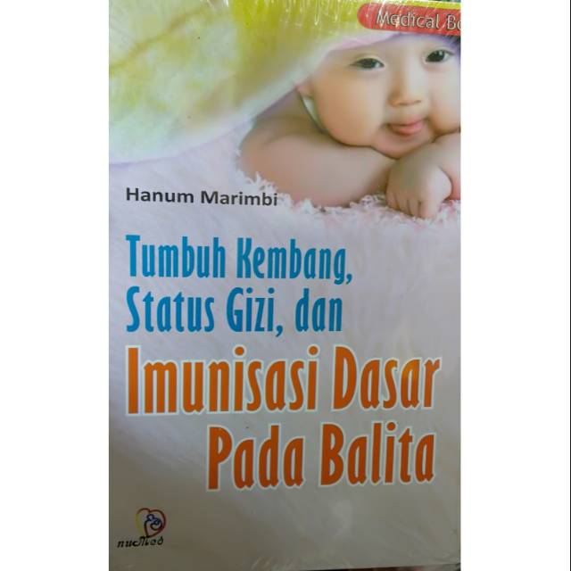 Original Books - Growing Books Of Status And Basic Immunization Numed 2018