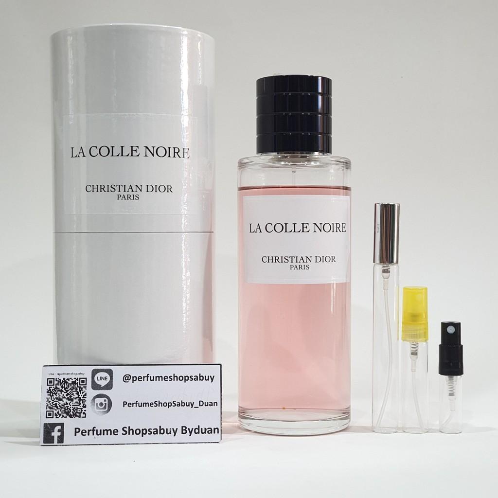 La Colle Noire Dior น้ำหอมแท้แบ่งขาย christian dior la colle noire maison christian dior ( la  collection privee )