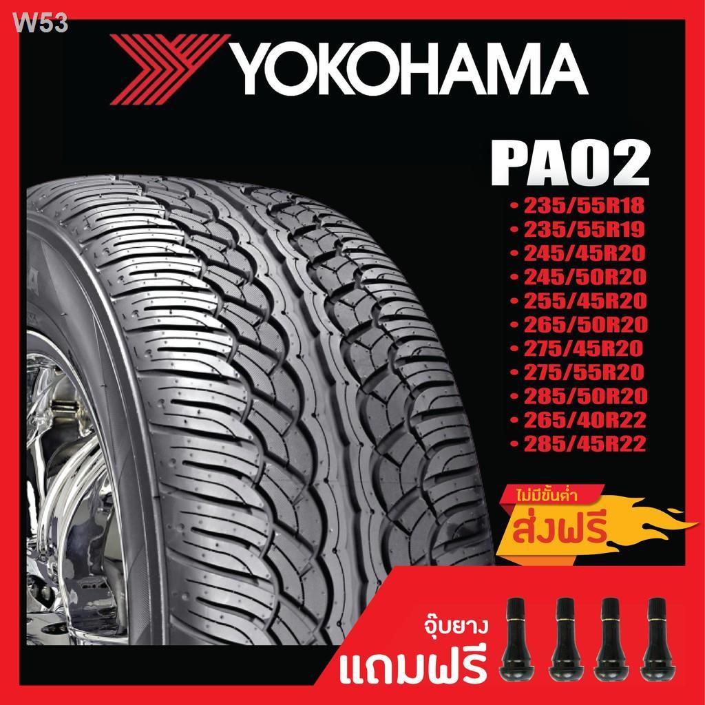 Quality assurance✢❃❀[ส่งฟรี] YOKOHAMA PA02 • 235/55R18 235/55R19 245/45R20 245/50R20 255/45R20 265/50R20  ดูปียางในรายล