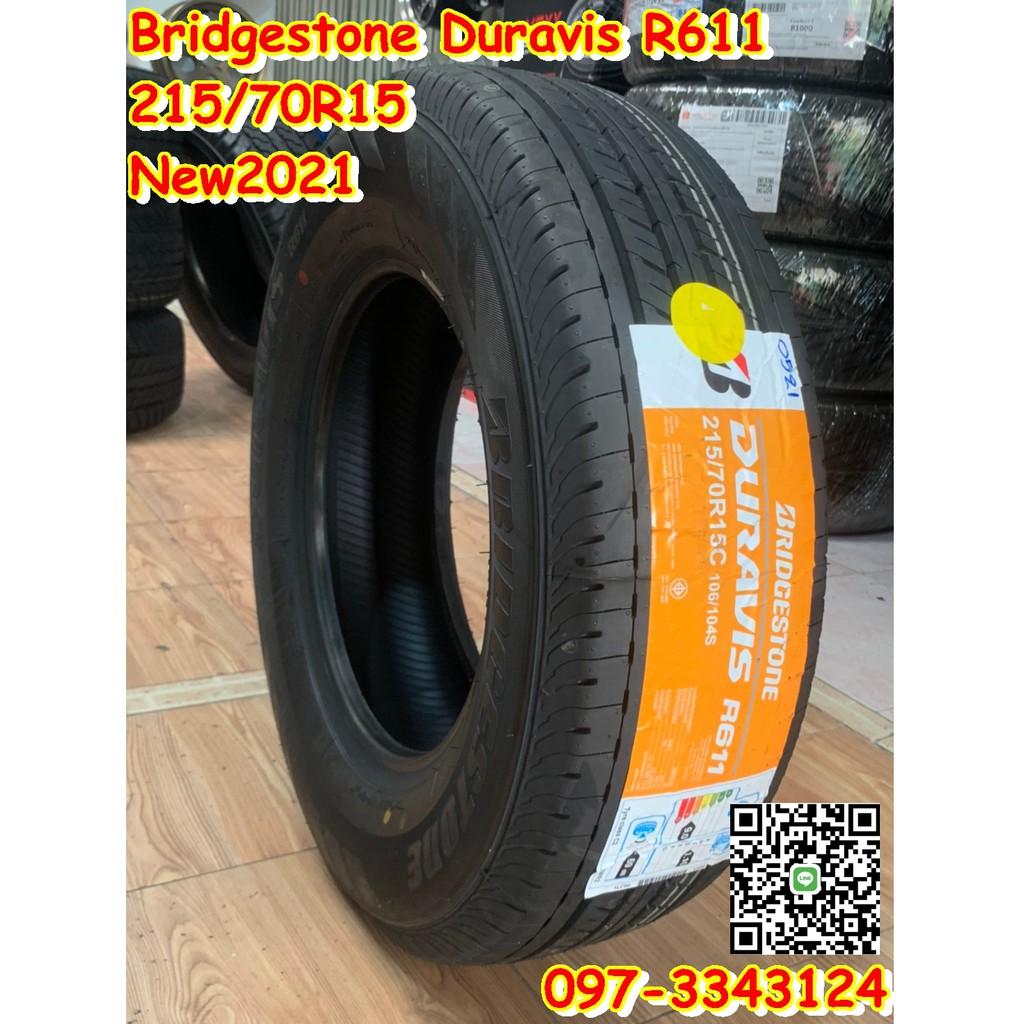 Bridgestone 215/70R15 R611 ยางใหม่ปี2021 ยางกระบะบรรทุกคุณภาพสุดคุ้ม จัดส่งฟรี จุ๊บลมใหม่ฟรี