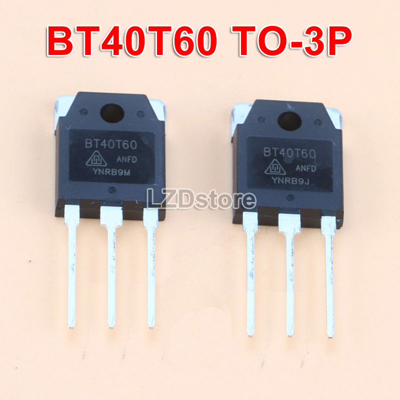 2pcs BT40T60 ทรานซิสเตอร์ Bt40T60 To3P 40 T 60 Anf Anfd Anfk To - 3P 40A / 600 V Igbt 2 ชิ้น