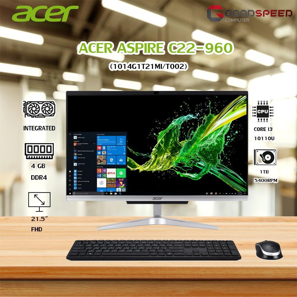 ACER ALL-IN-ONE (ออลอินวัน) ASPIRE C22-960-1014G1T21MI/T002