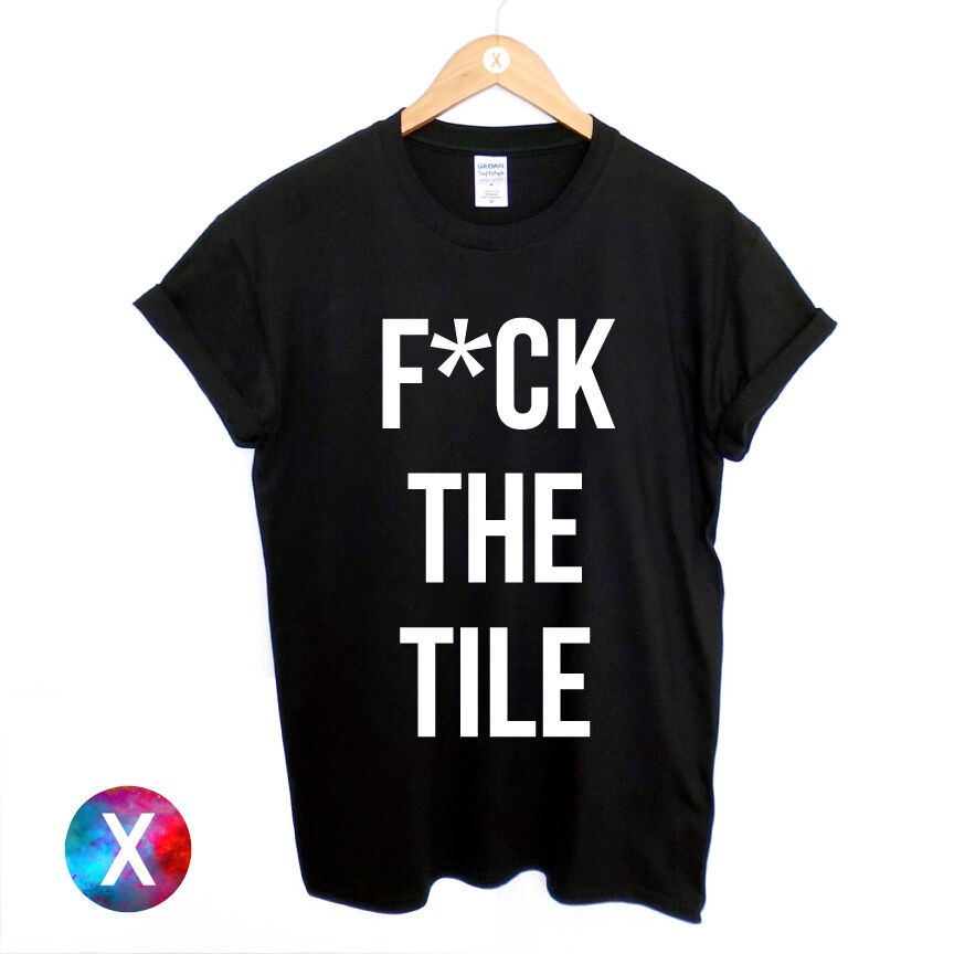 DJ Smile T Shirt F*ck the Tile Official Funny T Shirt Shirts