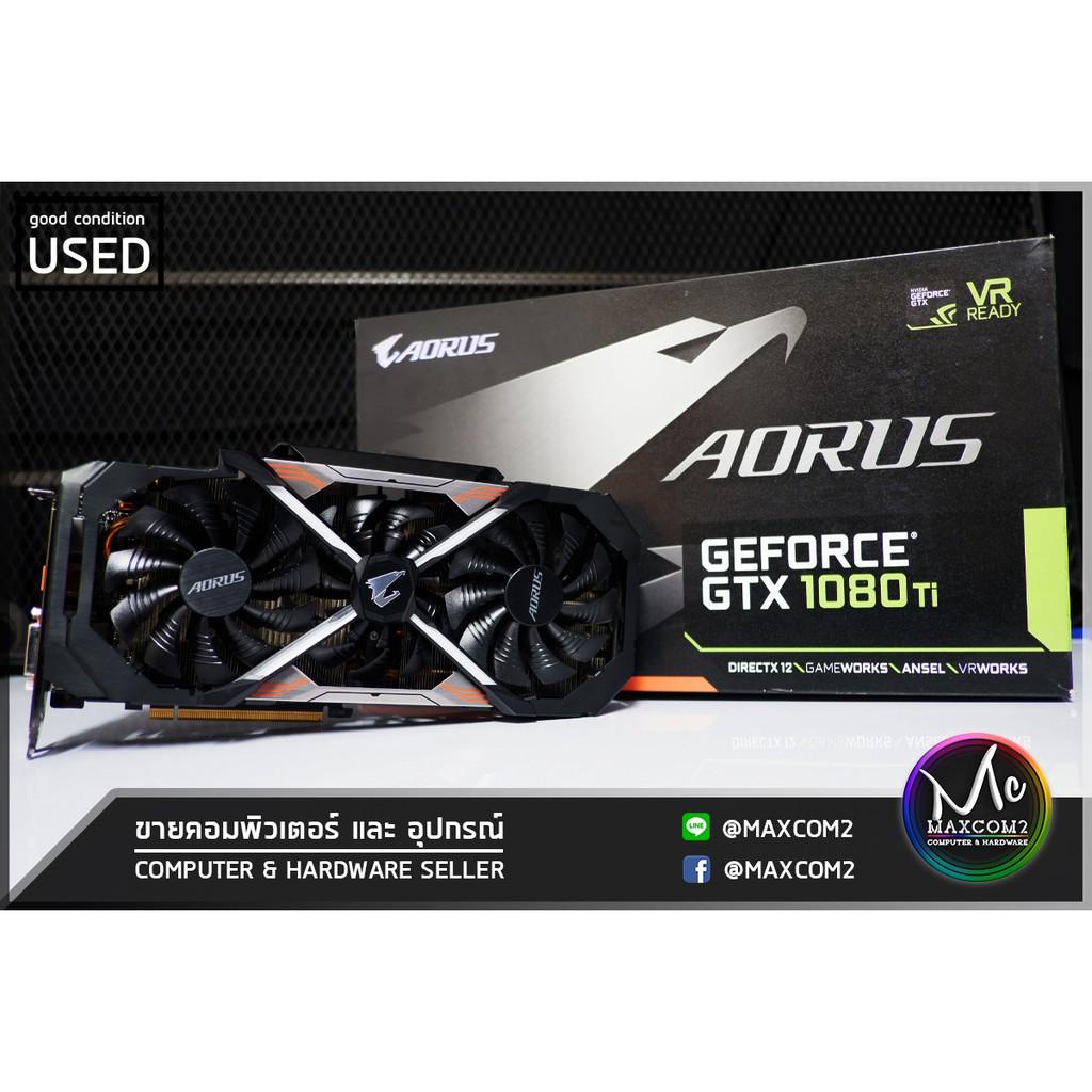 การ์ดจอ GTX1080TI Aorus Xtreme 11GB Gigabyte GDDR5 (ต่อไฟเพิ่ม8พิน2ช่อง) (มีประกันศูนย์)