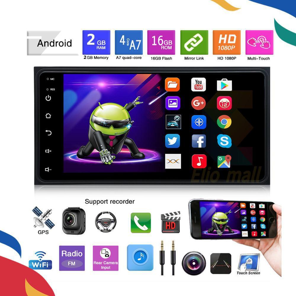 เครื่องเล่นวิทยุ 2 Din Android Player 7 นิ้ว Double 2 Din สําหรับ Toyota Player วิทยุ Fm Mp 5 Player หน้าจอสัมผัส Wifi / Usb / Tf / Gps
