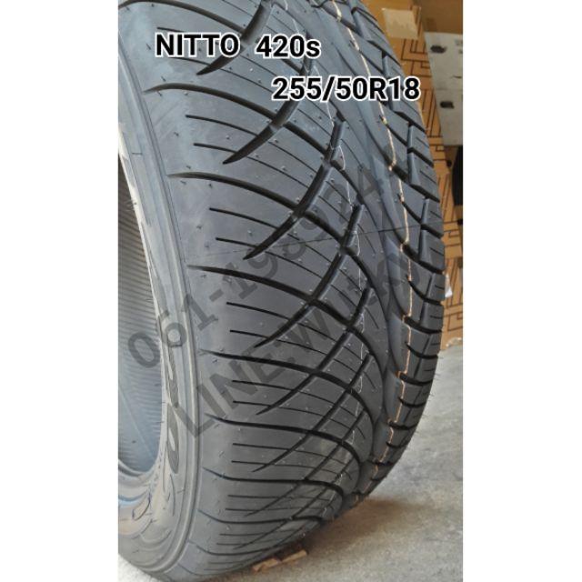 ยางรถยนต์  Nitto420s  255/55R18 255/50R18 265/60R18  ญี่ปุ่น