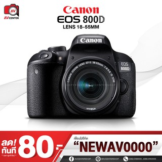 Canon EOS 800D kit 18-55 mm. IS STM **เมนูไทย  [รับประกัน 1ปี By AVcentershop]