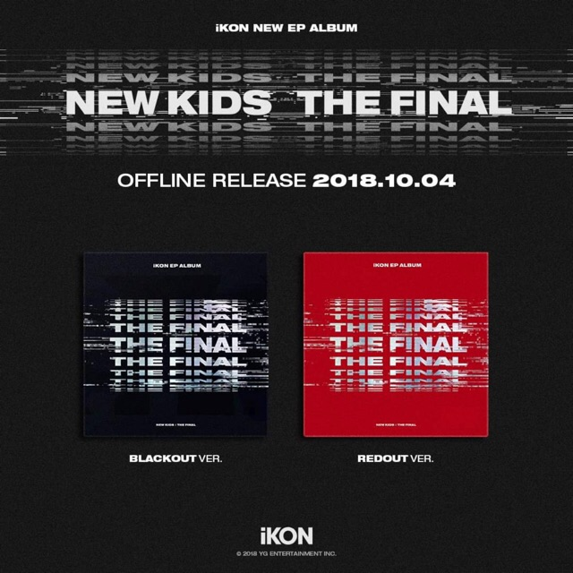 [PRE-ALBUM] พรีออเดอร์ iKON EP ALBUM NEW KIDS : THE FINAL