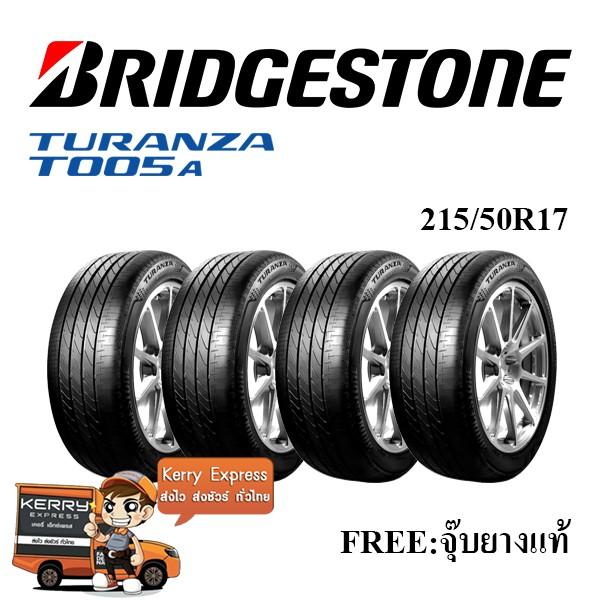 215/50R17 Bridgestone T005A (แถมฟรีจุ๊บยางแท้)