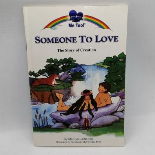 Someone to Love: The Story of Creation (Me Too! Books) -B4