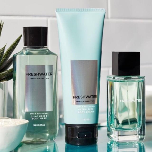 Bath & Body Work For Men's ( FRESHWATER ) Body Cream/2 in 1 Hair & Body Wash /Body Spray /Body Colonge หอมสะอาดๆ สดชื่น