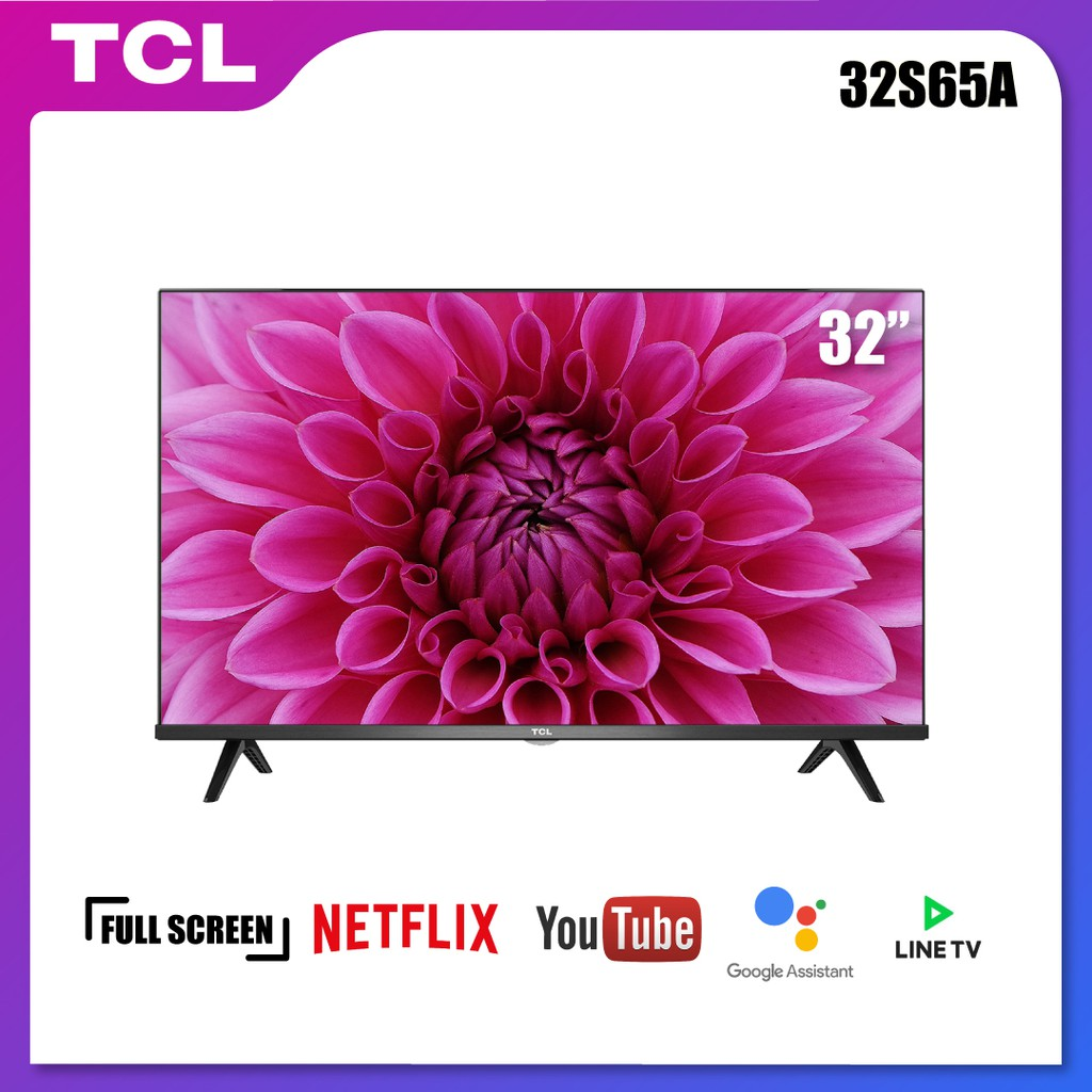 TCL 32S65A ทีวี 32 นิ้ว LED Wifi HD 720P Android 8.0 Smart TV-HDMI-USB-DTS-Frameless-Google assistant / Netflix