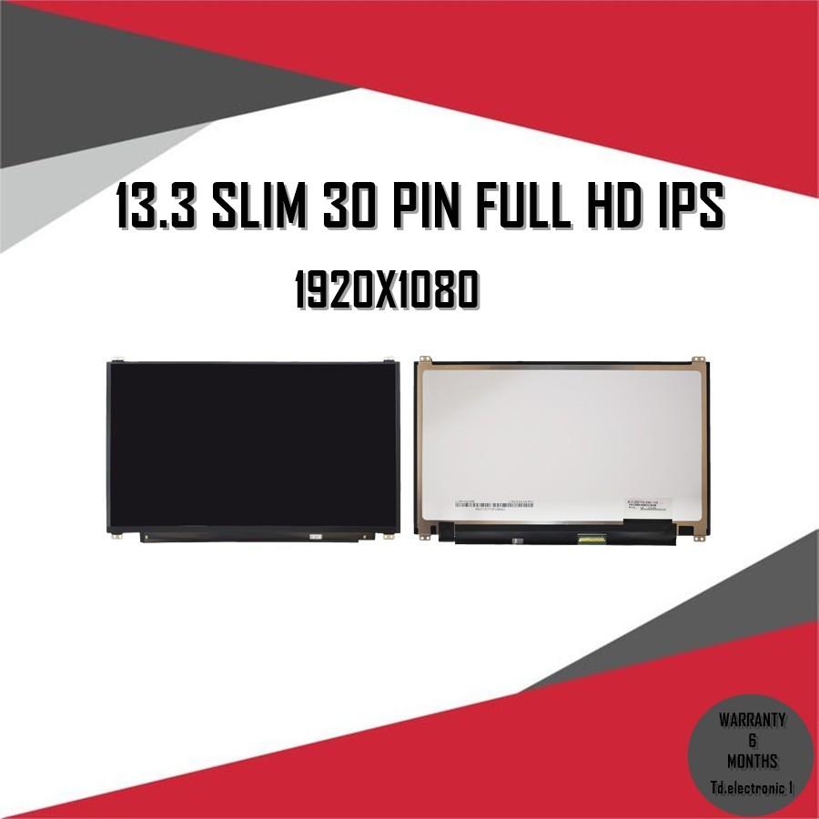 จอ Notebook 13.3 SLIM 30 PIN FULL HD IPS / จอโน๊ตบุ๊ค 13.3 SLIM 30 PIN FULL HD IPS