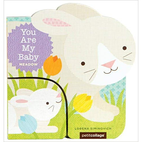 You Are My Baby: Meadow: (Baby First Boards Books for Easter, Bunny Books, Whale Ocean Books) หนัสือนิทานเด็ก