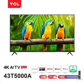 TCL ทีวี 43 นิ้ว LED 4K UHD Android TV 9.0 Wifi Smart TV OS (รุ่น 43T5000A) Google assistant