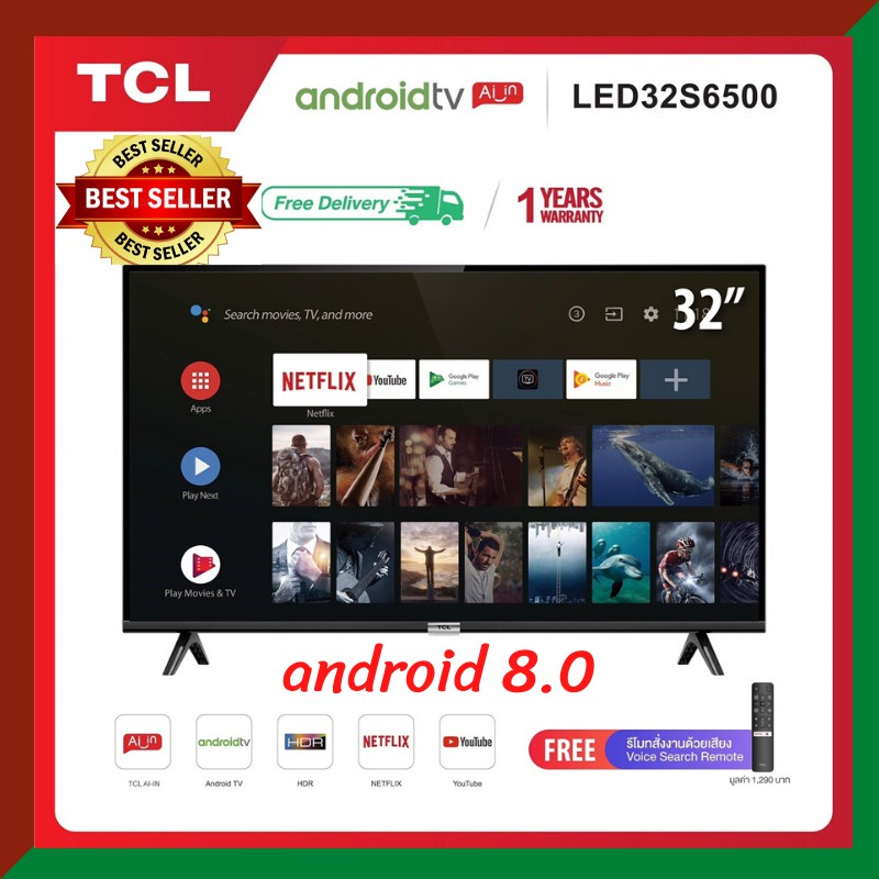 TCL ทีวี 32 นิ้ว Smart TV  LED Wifi Full HD 720P Android TV 8.0 รุ่น 32S6500 แถมฟรี Voice Search remote รับประกัน 1 ปี