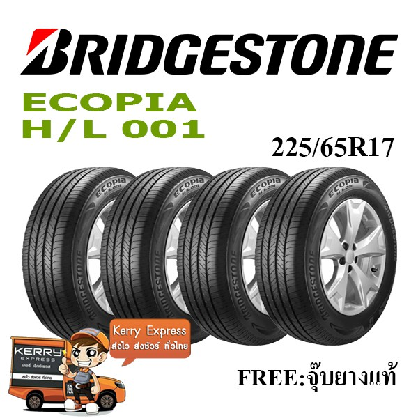 225/65R17 BRIDGESTONE ECOPIA H/L001 ชุดยาง (แถมฟรีจุ๊บยางแท้)