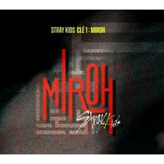 JYP STRAY KIDS - Cle 1 : MIROH with pre-order