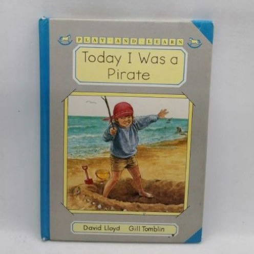 Today I was a Pirate. Lloyd and Tomblin. Walker Books ปกแข็ง-132A