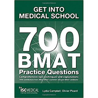 9781905812196 GET INTO MEDICAL SCHOOL-700 BMAT PRACTICE QUESTIONS: WITH CONTRIBUTIONS FROM OFFICIAL BMAT EXAMINE