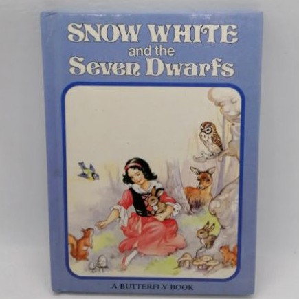Snow White and the Seven Dwarfs (Butterfly Fairytale Books Series I) by Rene Cloke -B4A