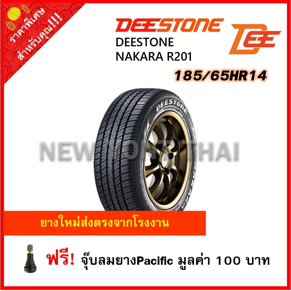 DEESTONE 185/65HR14 NAKARA R201  จำนวน 1 เส้น แถมฟรีจุ๊บลมยางPacific 1 ตัว