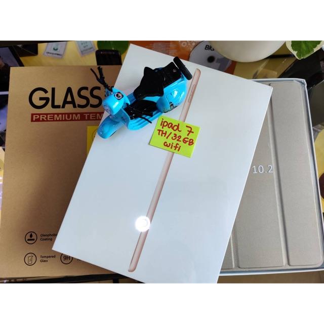 Ipad gen7 Wifi 32GB เครื่องศูนย์ไทยรับประกัน 1 ปี **พร้อมรับฟิล์มกระจก และเคสฝาพับกันกระแทก**