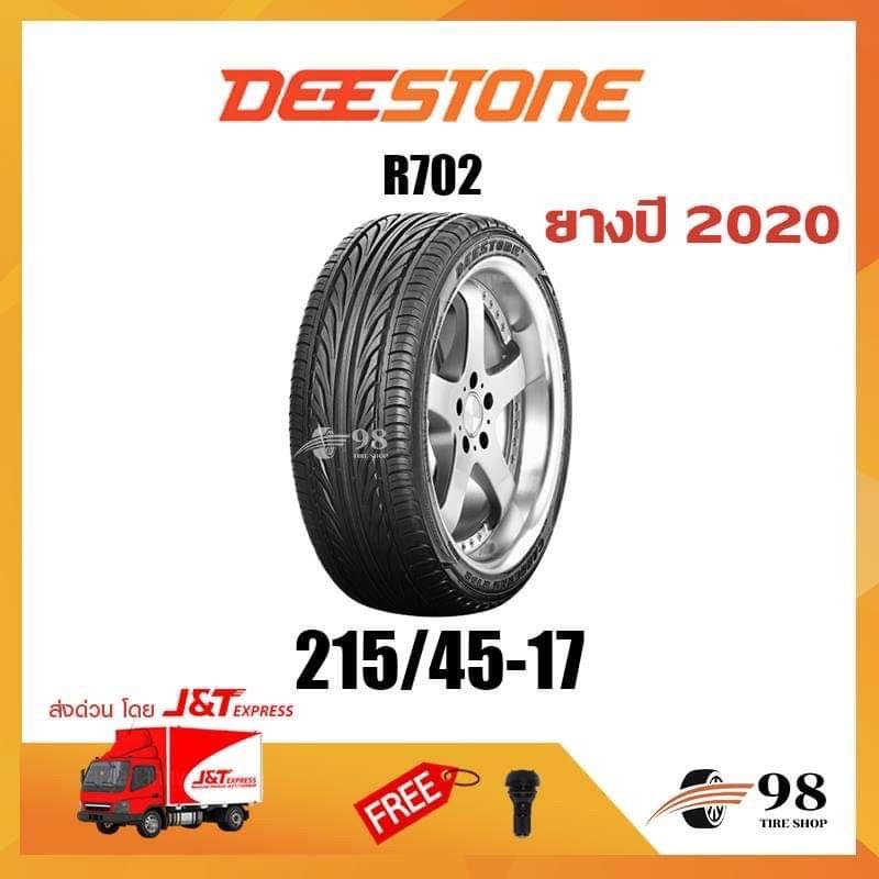215/45R17 DEESTONE รุ่น R702 ยางปี 2020