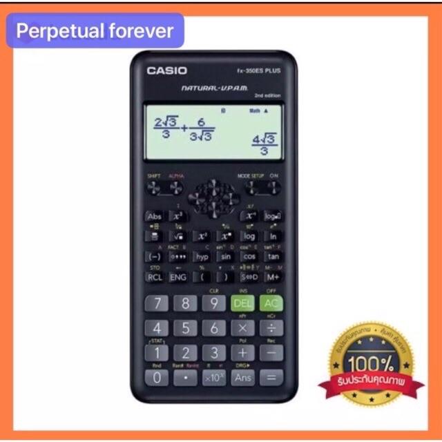 (โฉมใหม่) Casio Fx350ES PLUS 2nd เครื่องคิดเลขวิทยาศาสตร์ ของแท้ รับประกัน2ปี Casio fx350es plue ของใหม่ของท้
