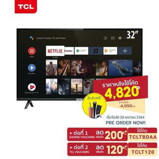 (Pre-Order) TCL ทีวี 32 นิ้ว Smart Android TV HD Wifi/Youtube/Nexflix + Free Voice Search remote (รุ่น LED32S6500)
