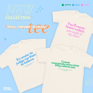"Review ""You never know "" Tee เสื้อยืดจาก Sleepy Murphy"