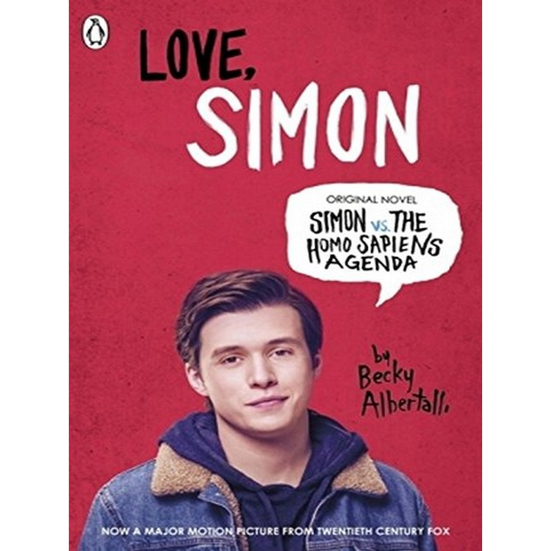 Asiabooks หนังสือ LOVE, SIMON (SIMON VS  THE HOMO SAPIENS AGENDA FILM  TIE-IN) EDITION