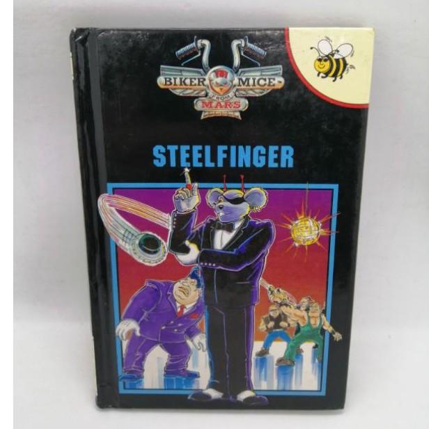 Steelfinger., Biker Mice from Mars, Buzz Books ปกแข็ง เล่มเล็ก- B4
