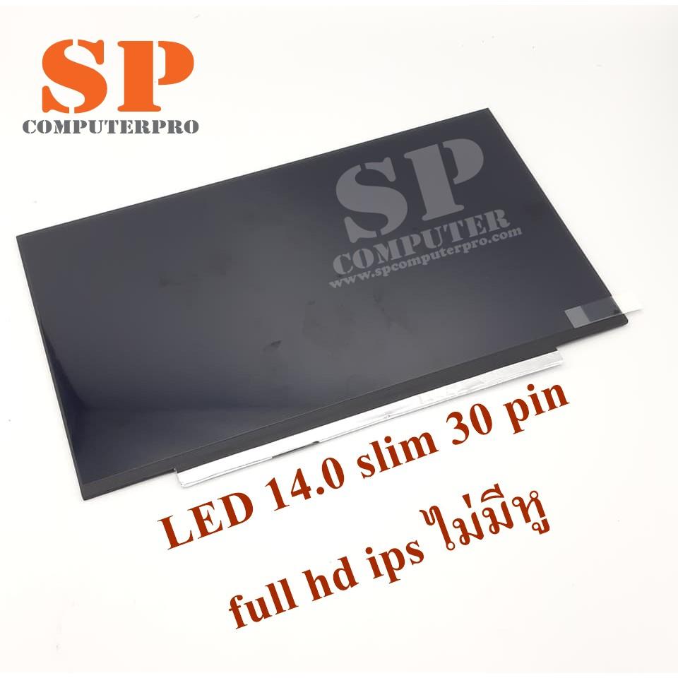 จอโน๊ตบุ๊ค-LED Asus x412u Dell inspiron 5480 7460 14นิ้ว LED 14.0 SLIM 30PIN FULL HD IPS ไม่มีหู